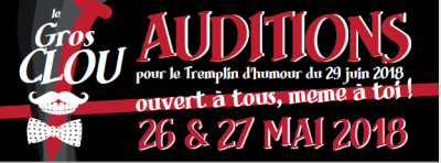 Auditions - Le Gros Clou 2018